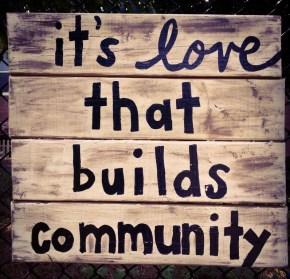 It's love that buildscommunity